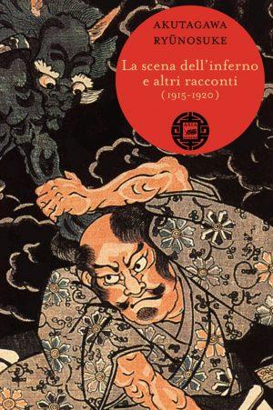 La scena dell'inferno e altri racconti (1915-1920)