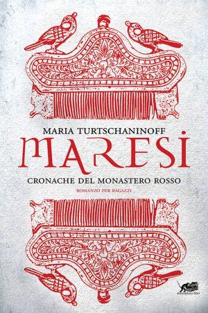 Maresi. Cronache del Monastero rosso