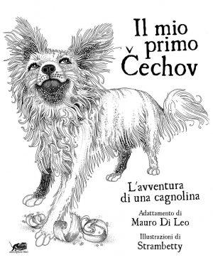 Il mio primo Čechov. L'avventura di una cagnolina