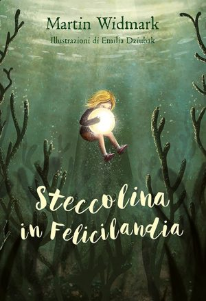 Steccolina in Felicilandia