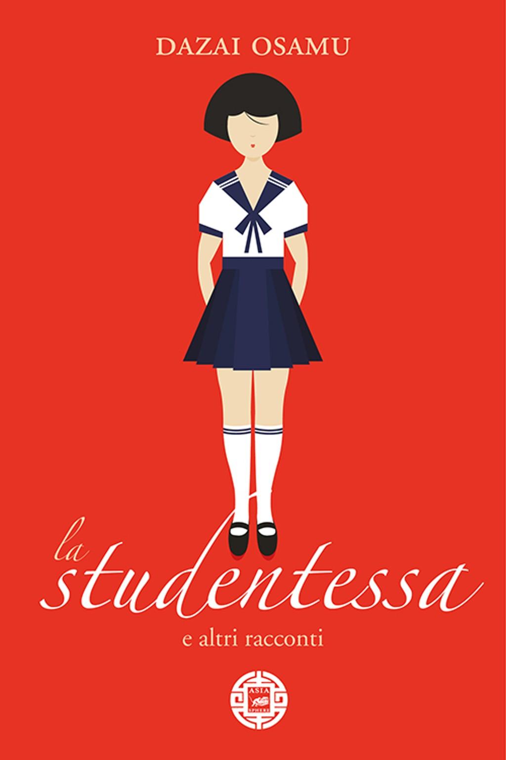 La studentessa e altri racconti